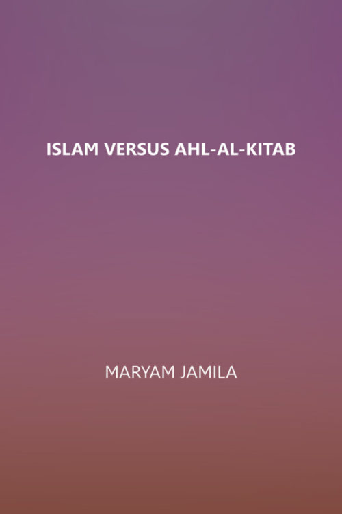 Islam Versus Ahl-al-Kitab