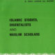 Ismaic Studies Orientalist and Muslim Scholors