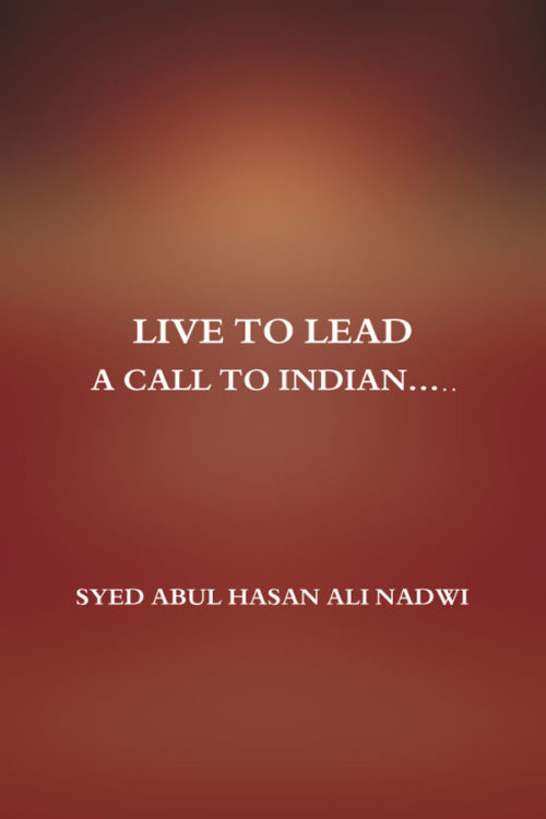 Live to lead: A Call to Indian