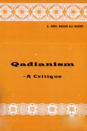 Qadianism - A Critique