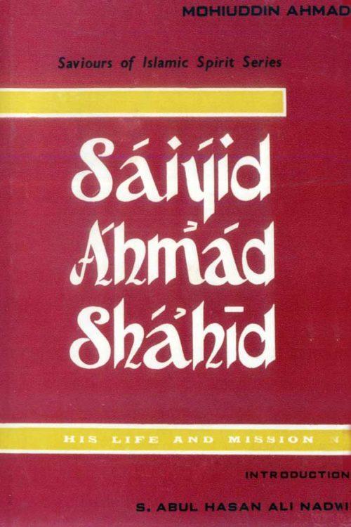 Saiyid Ahmad Shahid