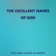 The Excellent Names of God