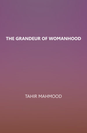 The Grandeur of Womanhood